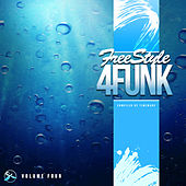 Play & Download Freestyle 4 Funk 4 (Compiled by Timewarp) by Various Artists | Napster