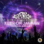 Keep On Jammin (feat. Shaggy) - Single by Morgan Heritage