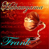Play & Download Habawyama by frank | Napster