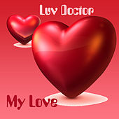 My Love by The Love Doctor
