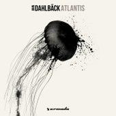 Play & Download Atlantis by John Dahlbäck | Napster