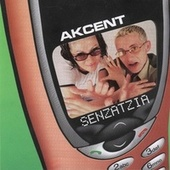 Senzatzia by Akcent