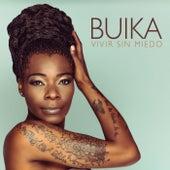 Vivir sin miedo by Buika