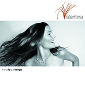 Play & Download Toma Lo Que Tengo by Valentina | Napster