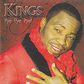 Play & Download Pye Pye Pye by kings | Napster