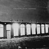 Play & Download Grievances by Kowloon Walled City | Napster