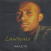 Play & Download Naileta by Lawrence | Napster