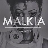 Play & Download Malkia (Jinku Remix) by Kwame | Napster