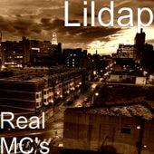 Real MC's by Lil Dap