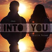 Into You (feat. Tristin Pasano) by J. Man