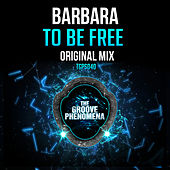 Play & Download To Be Free by Barbara | Napster