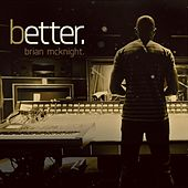 Play & Download Better by Brian McKnight | Napster