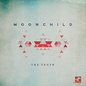 Play & Download The Truth by Moonchild | Napster