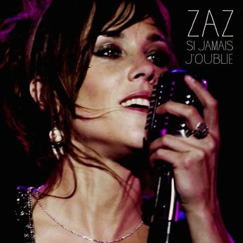 Si jamais j'oublie by ZAZ