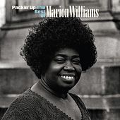 Packin' Up: The Very Best Of Marion Williams by Marion Williams