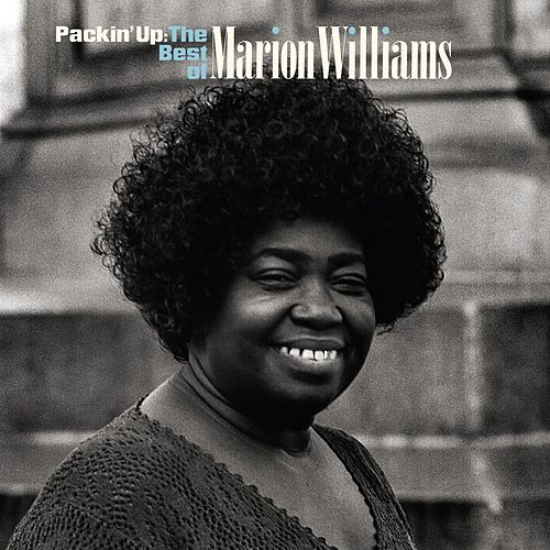 Play & Download Packin' Up: The Very Best Of Marion Williams by Marion Williams | Napster