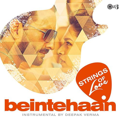Beintehaan: Strings of Love by Pritam