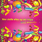 Play & Download Karneval 2016 - Mer stelle alles op der Kopp by Various Artists | Napster