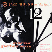Play & Download Jazz 'Round Midnight by Oscar Peterson | Napster