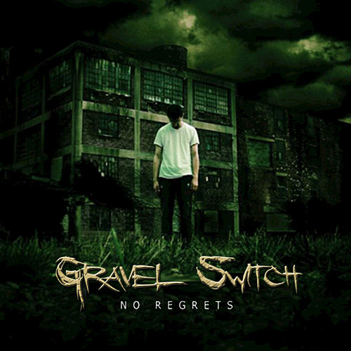 Play & Download No Regrets by Gravel Switch | Napster