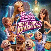 Barbie & Her Sisters in the Great Puppy Adventure Present the Greatest Day - Single by Barbie
