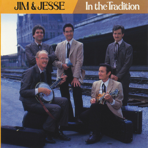 Play & Download In The Tradition by Jim and Jesse | Napster