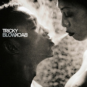 Play & Download Blowback by Tricky | Napster