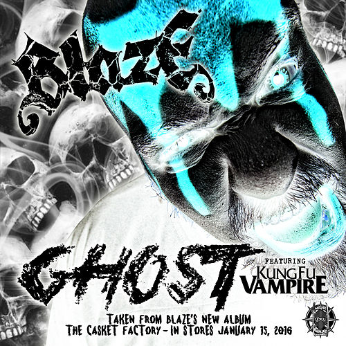 Play & Download Ghost by Blaze Ya Dead Homie | Napster