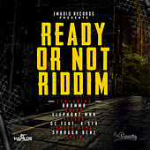 Ready or Not Riddim von Various Artists