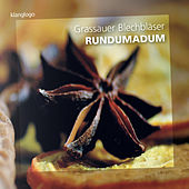 Play & Download Rundumadum by Grassauer Blechbläser Ensemble | Napster