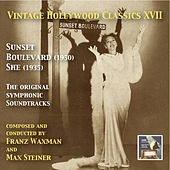 Play & Download Vintage Hollywood Classics, Vol. 17: Sunset Boulevard & She (Original Motion Picture Soundtracks) by Various Artists | Napster