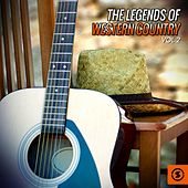 The Legends of Western Country, Vol. 2 by Various Artists