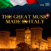 The Great Music Made in Italy Vol. 10 by Various Artists