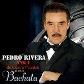 Amor de Cuatro Paredes by Pedro Rivera