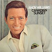 Canadian Sunset by Andy Williams