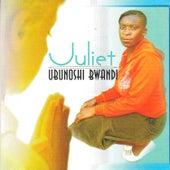 Ubunoshi Bwandi by Juliet