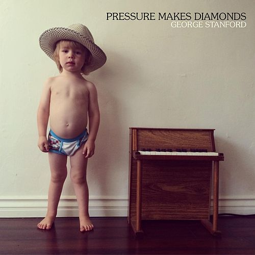 Pressure Makes Diamonds by George Stanford