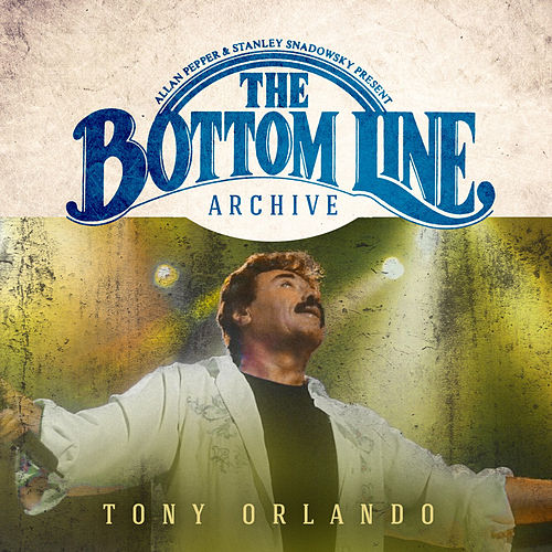 The Bottom Line Archive Series: Live 2001 by Tony Orlando
