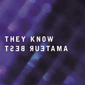 Play & Download They Know by Amateur Best | Napster