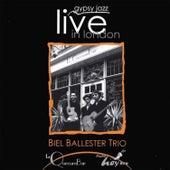 Gypsy Jazz Live in London Biel Ballester Trio (Live) by Biel Ballester Trio