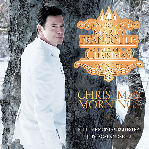 Christmas Mornings by Mario Frangoulis (Μάριος Φραγκούλης)