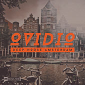 Deep House Amsterdam (Mixed by Ovidio) by Various Artists