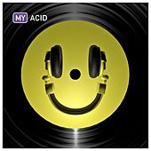 Play & Download My Acid by Various Artists | Napster