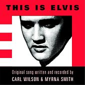 Play & Download This Is Elvis by Carl Wilson | Napster