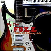 Play & Download Dig the Fuzz by Various Artists | Napster