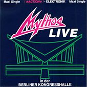 Play & Download MYTHOS LIVE in der Berliner Kongresshalle by Mythos | Napster