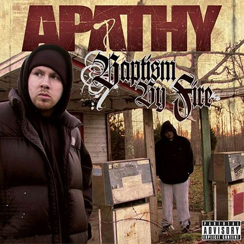 Play & Download Baptism By Fire by Apathy | Napster