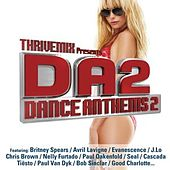 Play & Download ThriveMix Presents: DanceAnthems 2 by Various Artists | Napster