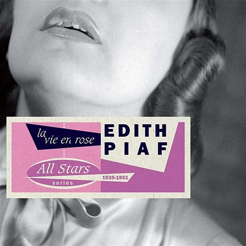 Play & Download La Vie En Rose 1935-1951 by Edith Piaf | Napster