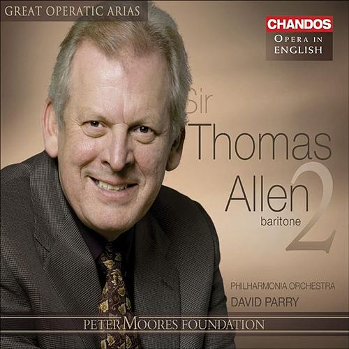 GREAT OPERATIC ARIAS (Sung in English) - Allen, Thomas, Vol. 2 by Various Artists